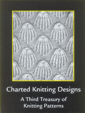 Treasury Of Knitting Patterns : Third Treasury of Knitting Patterns - Charted Knitting Designs